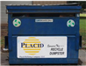 Placid Refining Company sponsored recycling dumpster